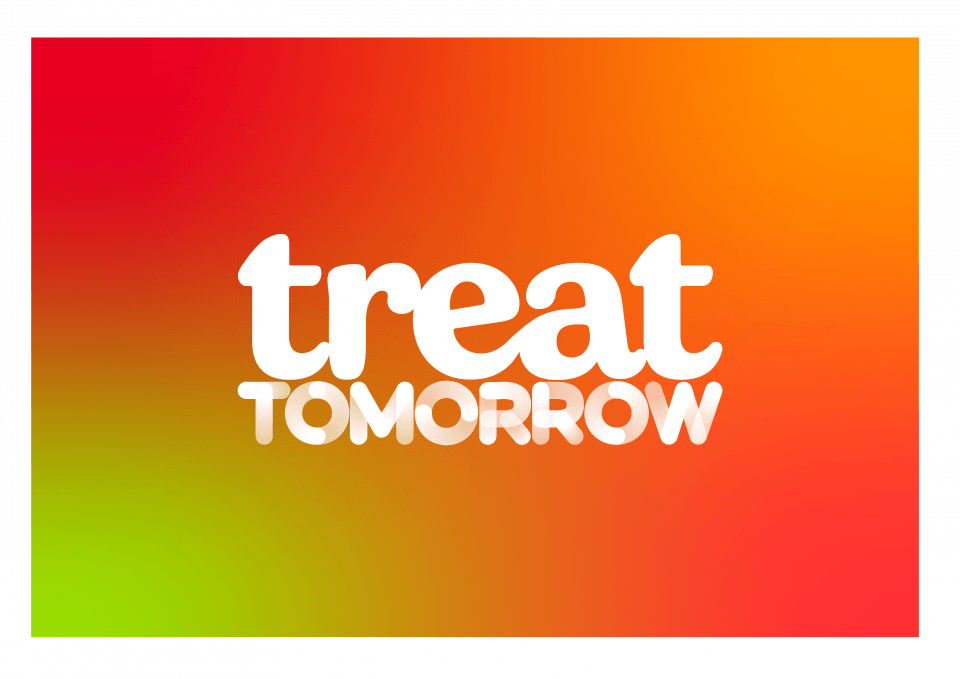 treat tomorrow